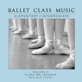 Ballet Class Music Elementary/Intermediate