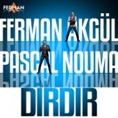 MP3 indir Dırdır (feat. Pascal Nouma)