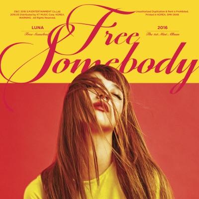 Free Somebody - LUNA