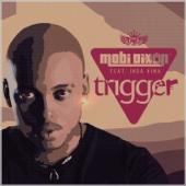 Mobi Dixon - Trigger (feat. Inga Hina) artwork