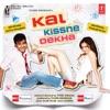 Kal Kisne Dekha (Romantic Version)