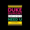 Duke Dumont I Got U