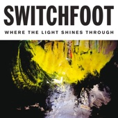 Live It Well - Switchfoot