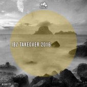 IBZ Takeover 2016 - EP