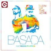 Turn up the Love (feat. Shana Pearson) - Single