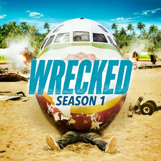 wrecked saison 1
