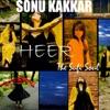 Heer feat Sonu Kakkar Single