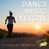 ダンスミュージックエクササイズ 60min ~しっかり走れるBGM~