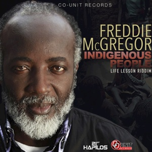 Indigenous People – Single – Freddie McGregor