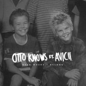 Otto Knows - Back Where I Belong (feat. Avicii) bild