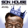 The King of the Delta Blues, Son House