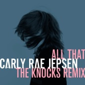 All That (The Knocks Remix) - Single