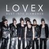 Dust into Diamonds - Single, Lovex