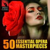 50 Essential Opera Masterpieces