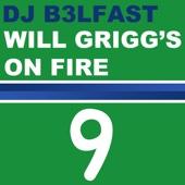DJ B3LFAST - Will Grigg's On Fire bild
