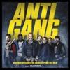 Antigang (Bande originale du film de Benjamin Rocher)