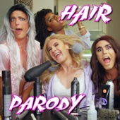 Hair Parody