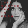 """Just Wanted You to Know (From """"His Secret Family"""") - Single"""