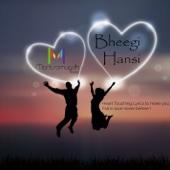 Rahul Jain - Bheegi Hansi (feat. Shibani Kashyap & Rumman Chowdhury) (Dub Step Version) artwork