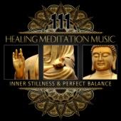 111 Healing Meditation Music: Inner Stillness & Perfect Balance, Calming Ocean Waves, Buddha Zen Garden, Daily Chakra Yoga Relaxation, Stress Release