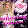 Dancing Queen - Workout's a Drag (60 Min Non-Stop Workout Mix Multi BPM) - Power Music Workout, Power Music Workout