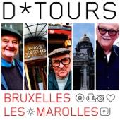 D*tours Les Marolles Bruxelles