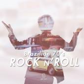 Brazilian 70's Rock 'N' Roll