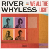 Life Crisis - River Whyless