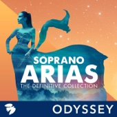 Soprano Arias: The Definitive Collection