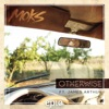 Otherwise (feat. James Arthur) - Single, MOKS