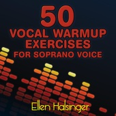50 Vocal Warmup Exercises for Soprano Voice