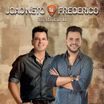 Só Modão Il, Vol. 1 (Ao Vivo) – João Neto & Frederico