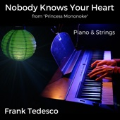 Nobody Knows Your Heart (From