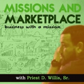 Missions & Marketplace Podcast: Online Business | Marketing | Finance | Lifestyle