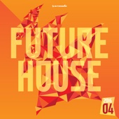 Future House 2016-04 - Armada Music