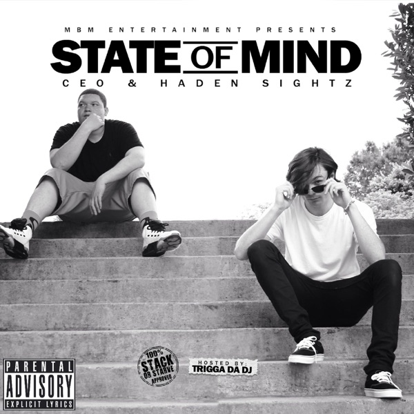 State of Mind Haden Sightz  CEO CD cover