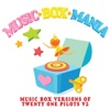 Music Box Versions of Twenty One Pilots V2