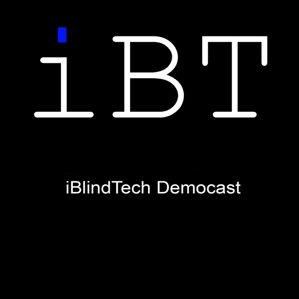 iBlindTech - Accessible Workflows with Apple's Mac, iPhone, iPad and Watch