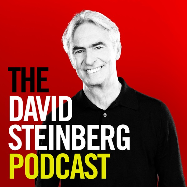 The David Steinberg Podcast
