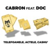 Telefoanele, actele, Cashu (feat. DOC) - Single, Cabron