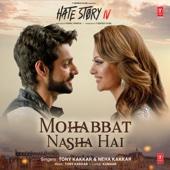 Mohabbat Nasha Hai (From