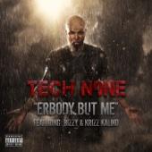 Erbody but Me (feat. Bizzy & Krizz Kaliko)