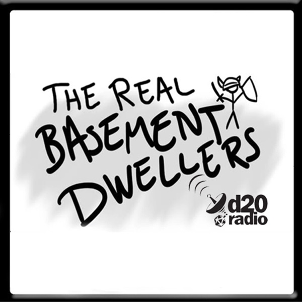 The Real Basement Dwellers Podcast