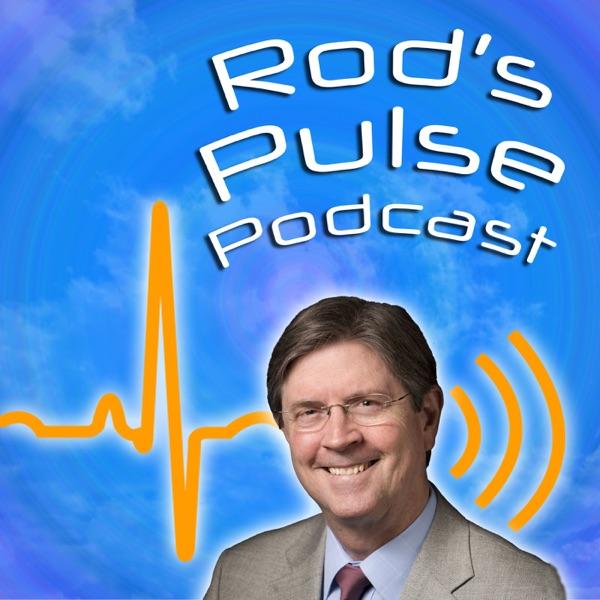 Rod's Pulse Podcast