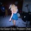 Problem Child - EP