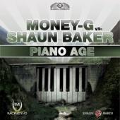 Piano Age (Money-G vs. Shaun Baker)