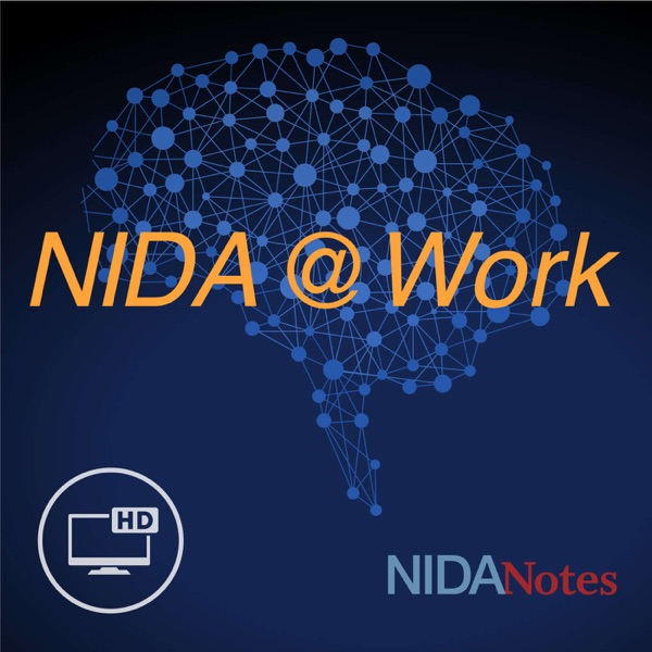 NIDA Podcasts: NIDA @ WORK – Video