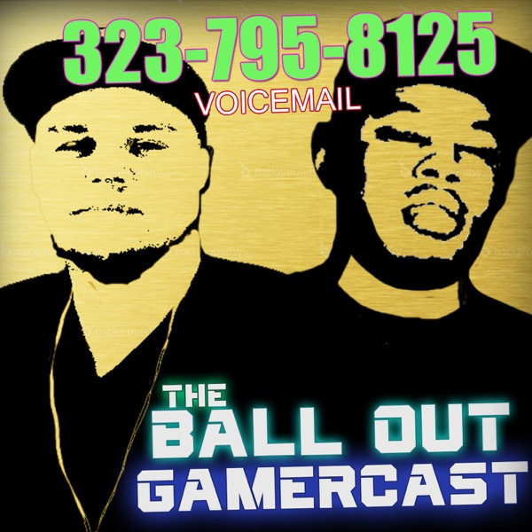 The Ball Out Gamercast