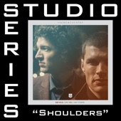 Shoulders (Studio Series Performance Track) - - EP