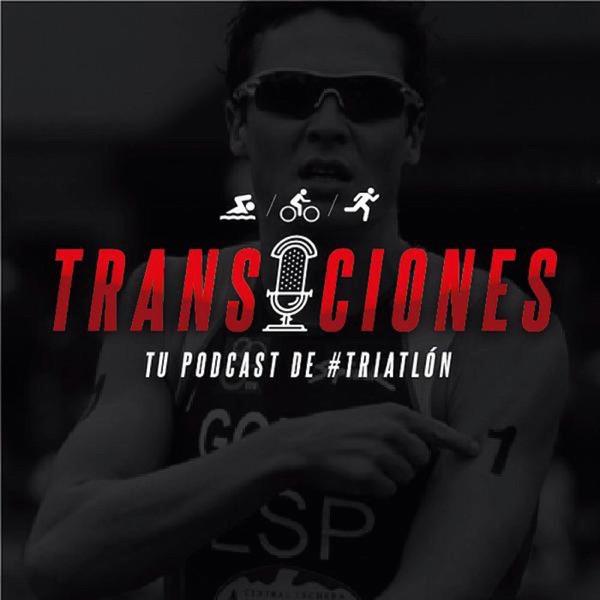 Transiciones, tu podcast semanal de triatlón
